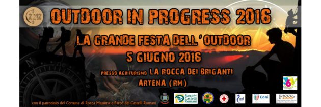 Outdoor In Progress – 2016